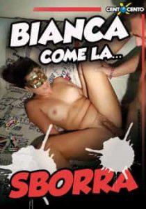 Bianca come la Sborra CentoXCento Cento X Cento Streaming CentoXCento Produzioni CentoXCento Streaming CentoXCento Video Porno Streaming PornoStreaming PornoStreaming.net