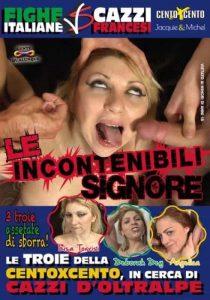 Le Incontenibili Signore CentoXCento Streaming CentoXCento Porno Streaming Porno Streaming in HD PornoStreaming