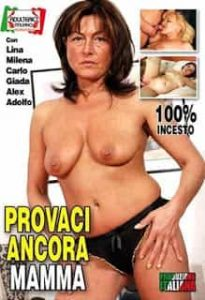 Provaci Ancora Mamma Porno Streaming , PornoStreaming , Video Porno 2018 , Video Porno Italiano, PornoHDStreaming 2018 , Video CentoXCento Streaming