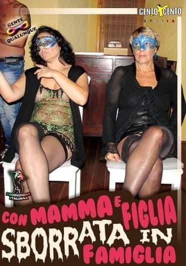 Con Mamma e Figlia Sborrata in Famiglia CentoXCento Streaming