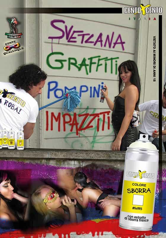 Con Svetlana graffiti, pompini impazziti