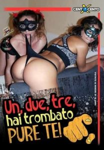 Un due tre hai trombato pure te CentoXCento Streaming , PornoHDStreaming , Film Porno Italiano , PornoStreaming.net , Video Porno HD , Watch Italian Porn