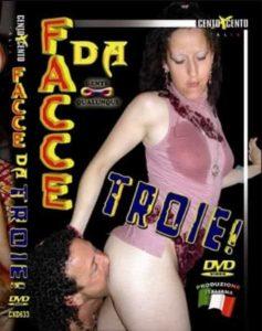 Facce Da Troie CentoXCento Porno HD
