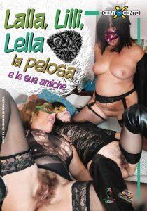 Lalla Lilli Lella la Pelosa e le Sue Amiche CentoXCento Porno HD Streaming , Filmati Porno Streaming in HD, CentoXCento Streaming , PornoStreaming.net