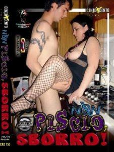 Non Piscio Sborro CentoXCento Porno HD