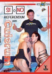 Si o No Referendum con Culorum CentoXCento Streaming , pornohdstreaming , ( CentoXCento ) VOD , Porno Streaming 2019 , PornoStreaming.net , Watch Italian Porn Movies