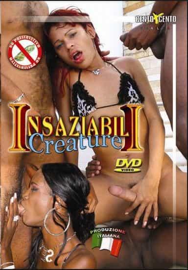 Insaziabili Creature CentoXCento Porno Streaming HD