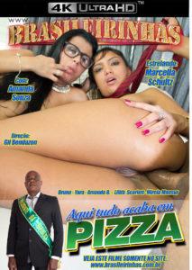 Aqui Tudo Acaba em Pizza Brasileirinhas Brazilian Stranieri Streaming