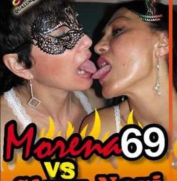 Morena 69 vs Sissy Neri