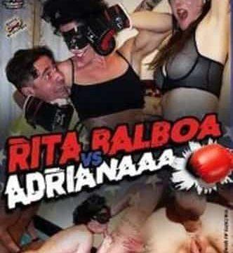 Rita Balboa Vs Adrianaaaaaaàa