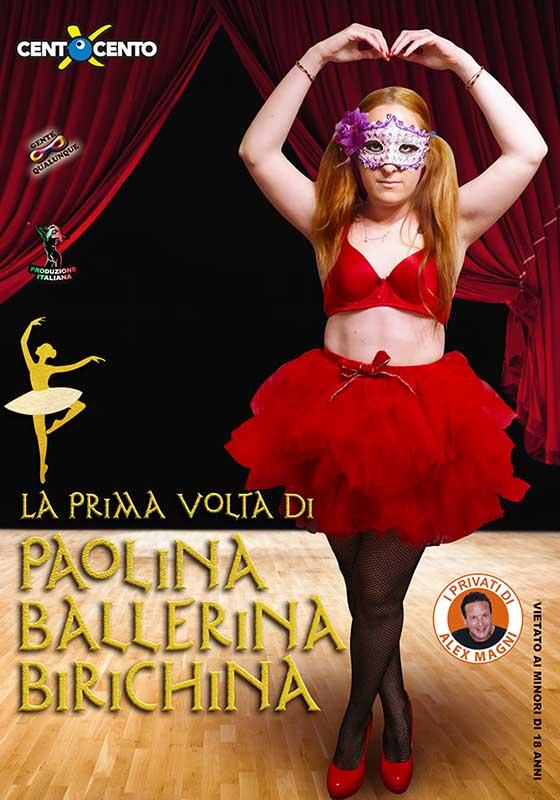 La prima volta di Paolina Ballerina Birichina